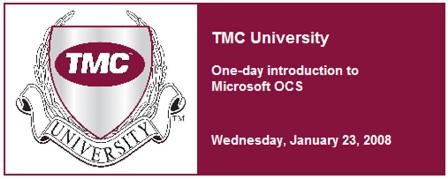 TMC University - 'Microsoft OCS 2007 training