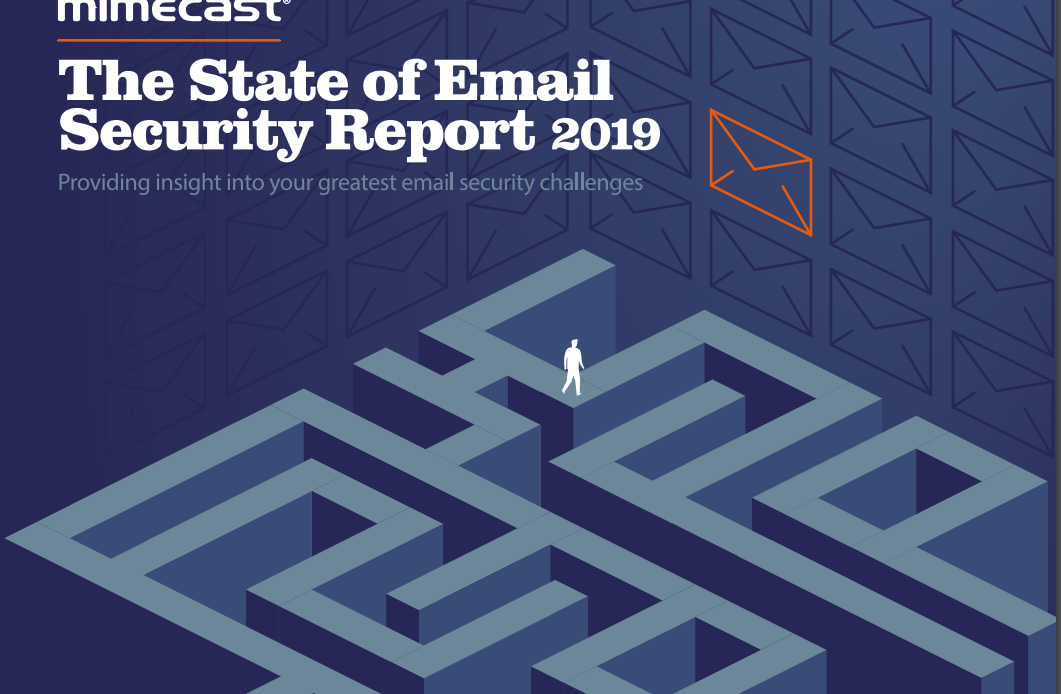 Mimecast Email Security Report Confirms Our Worst Fears