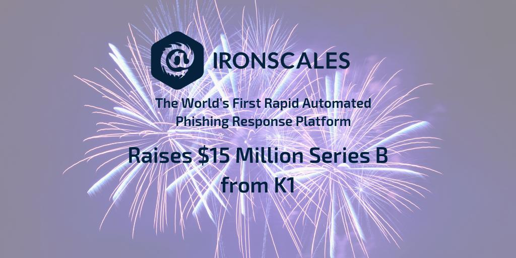 IRONSCALES Raises $15M to Cure Phishing