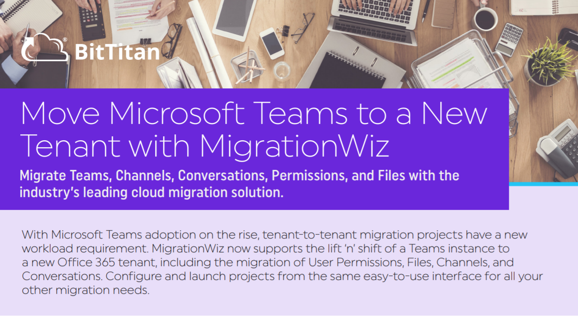 BitTitan Launches Microsoft Teams Migration Solution