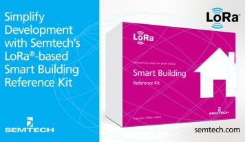 Semtech Boosts Smart Buildings with LoRa Reference Kit